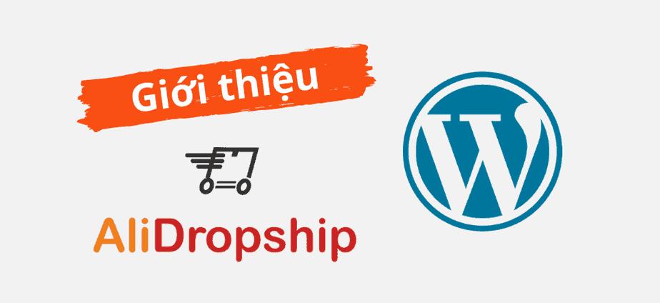 AliDropship - plugin hỗ trợ dropshipping từ nguồn AliExpress