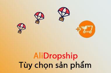 Tuy Chon San Pham Alidropship